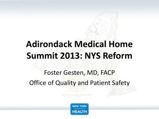 Adirondack Medical Home Summit 2013: NYS Reform