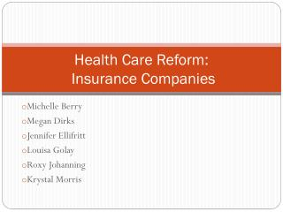 Health Care Reform:  Insurance Companies