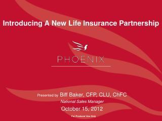 Introducing A New Life Insurance Partnership