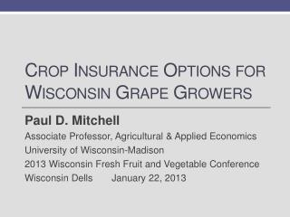 Crop Insurance  Options for  Wisconsin Grape Growers