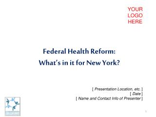 Federal Health Reform: What's in it for New York?