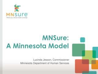 MNSure :  A Minnesota Model