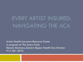Every Artist Insured: Navigating the ACA