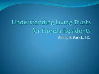Understanding Living Trusts for Florida Residents