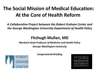 The Social Mission of Medical Education: At the Core of Health Reform