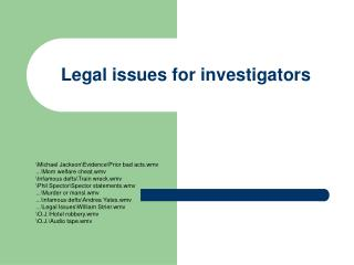 legal issues for investigators