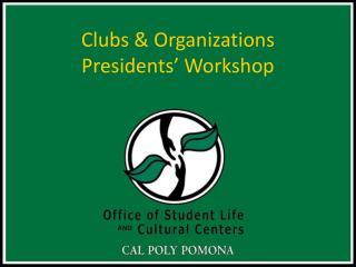 Clubs & Organizations  Presidents' Workshop