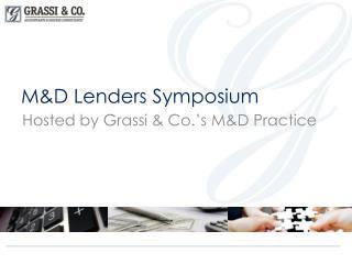 M&D Lenders Symposium