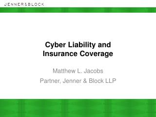 Cyber Liability and   Insurance Coverage
