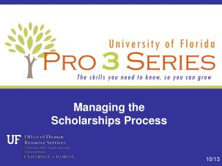 Managing the  Scholarships Process