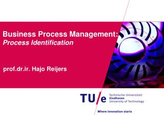 Business Process Management : Process Identification