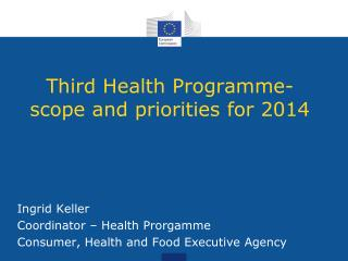 Third Health  Programme- scope and  priorities  for 2014