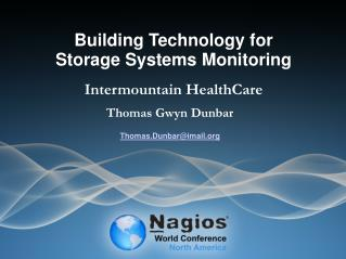 Building Technology for  Storage Systems Monitoring Intermountain HealthCare