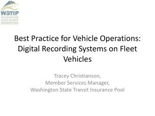 Best Practice for Vehicle Operations: Digital Recording Systems on Fleet Vehicles