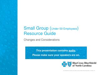 Small Group ( Under 50 Employees ) Resource Guide