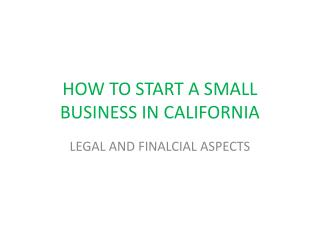 HOW TO START A SMALL BUSINESS IN CALIFORNIA