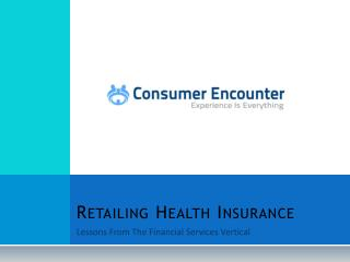 Retailing Health Insurance