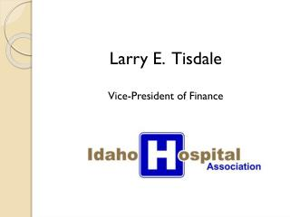 Larry E.  Tisdale Vice-President of Finance