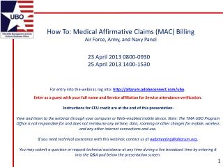 How  To:  Medical Affirmative Claims (MAC)  Billing Air  Force, Army, and Navy Panel