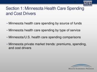Section 1: Minnesota Health Care Spending and Cost Drivers