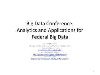 Big Data Conference: Analytics and Applications for Federal Big Data