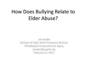 How Does Bullying Relate to Elder Abuse?