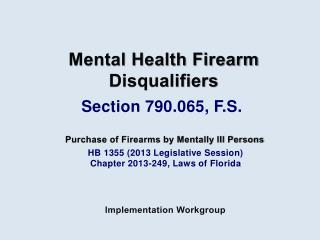 HB 1355 (2013 Legislative Session) Chapter 2013-249, Laws of Florida