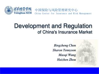 Development and Regulation  of China's Insurance Market