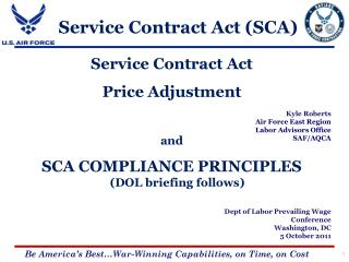 Service Contract Act  Price Adjustment  and  SCA COMPLIANCE PRINCIPLES  (DOL briefing follows)