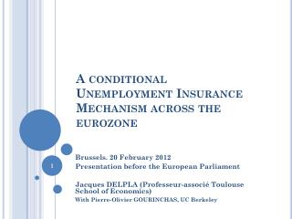 A conditional Unemployment Insurance   Mechanism across  the  eurozone