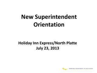 New Superintendent Orientation