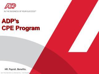 ADP's  CPE  Program