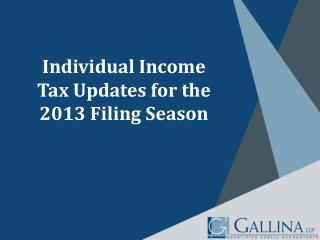 Individual Income  Tax Updates for the 2013 Filing Season