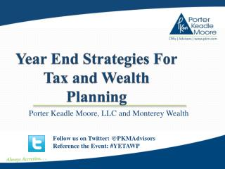 Year End Strategies For Tax and Wealth Planning