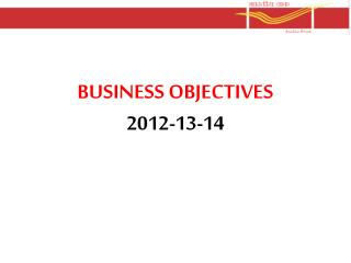BUSINESS OBJECTIVES 2012-13-14