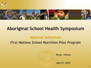 aboriginal school health symposium