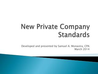 New Private Company Standards