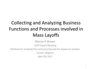 Collecting and Analyzing Business Functions and Processes involved in Mass Layoffs