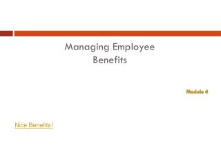Managing Employee Benefits