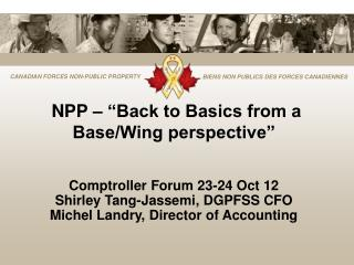 "NPP – ""Back to Basics from a Base/Wing perspective"""