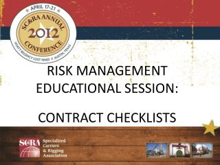 RISK MANAGEMENT EDUCATIONAL SESSION: CONTRACT CHECKLISTS