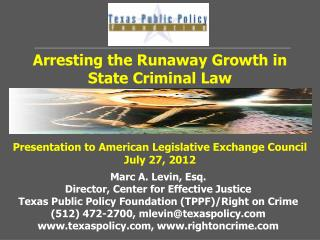 Arresting the Runaway Growth in  State Criminal Law