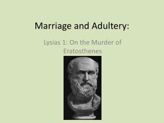 Marriage and Adultery: