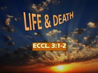 ECCL. 3:1-2