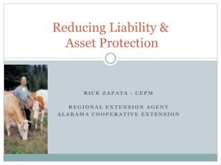 Reducing Liability &  Asset Protection