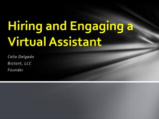 Hiring and Engaging a Virtual Assistant