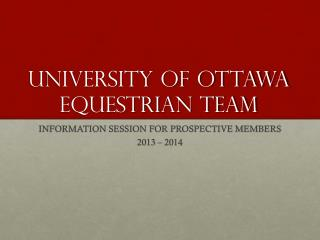 UNIVERSITY OF OTTAWA  EQUESTRIAN TEAM