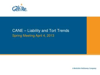 CANE – Liability and Tort Trends