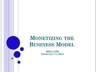 Monetizing the Business Model