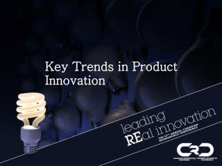 Key Trends in Product Innovation